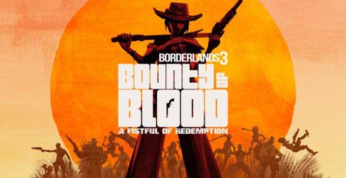 How To Start Bounty of Blood DLC – Borderlands 3